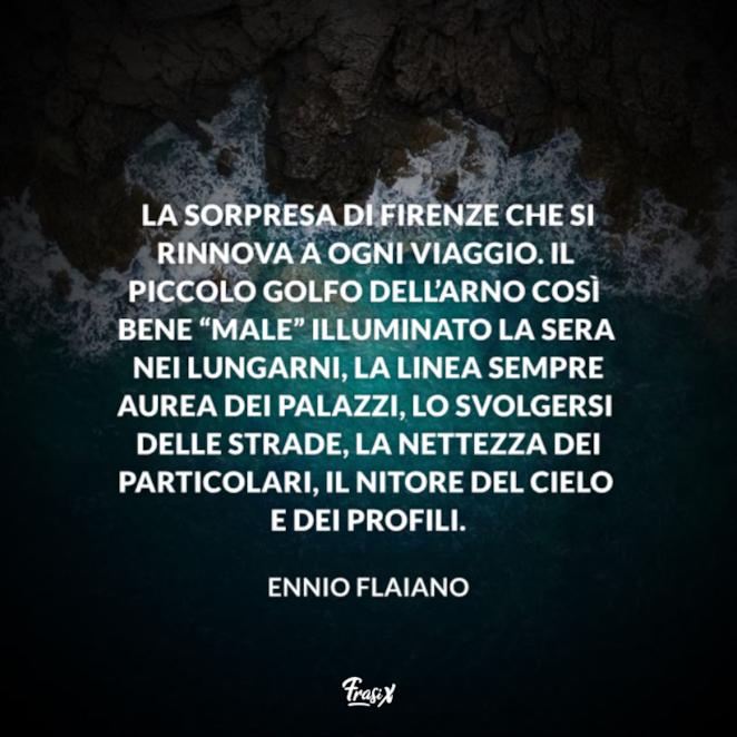 Immagine con citazione flaiano per frasi su firenze belle