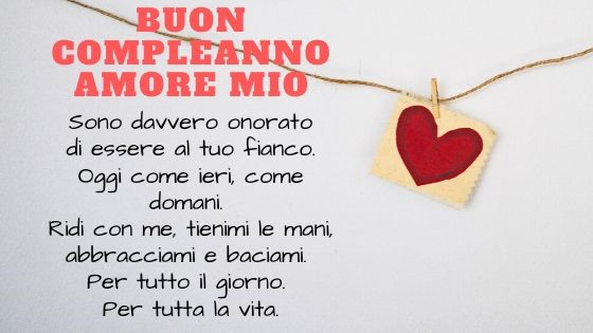 Buon Compleanno Amore Mio 50 Frasi E Immagini Di Auguri Per Lui