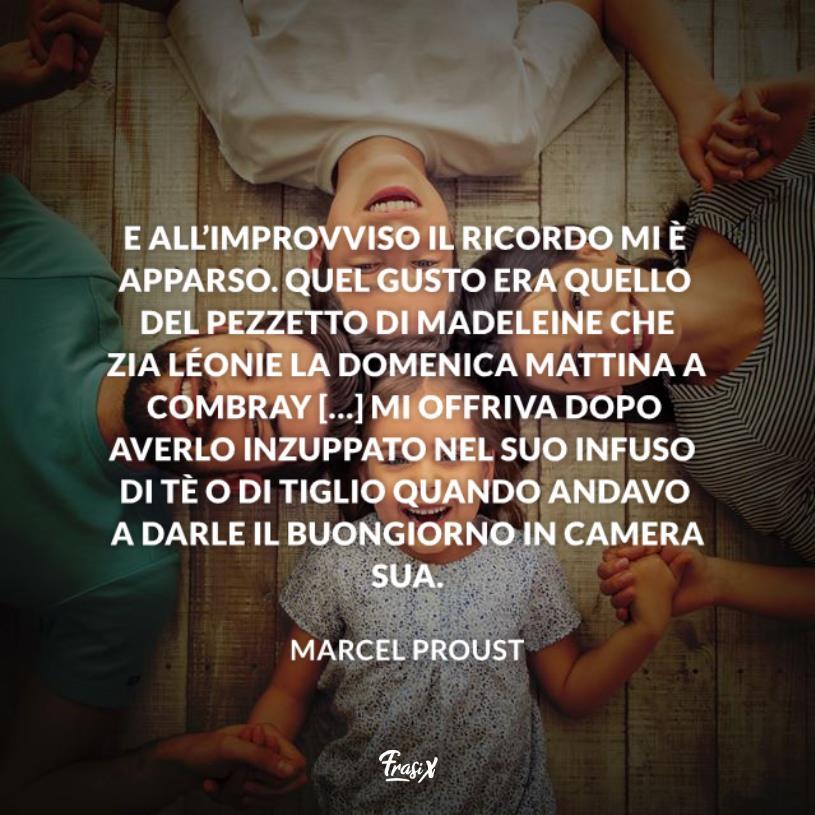 Immagine con citazione Proust per frasi su zie speciali