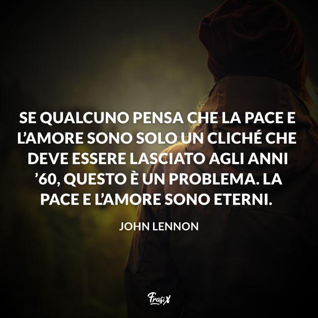 Frasi Sulla Vita John Lennon.Le Frasi Celebri Di John Lennon Piu Memorabili Ed Emozionanti