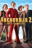 Poster Anchorman 2 - Fotti la notizia