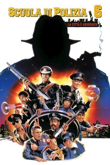 Poster Scuola di polizia 6: La città è assediata