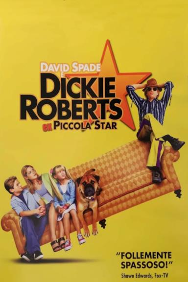Poster Dickie Roberts - Ex piccola star