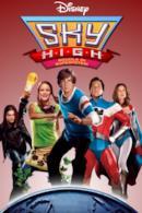 Poster Sky High - Scuola di superpoteri