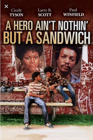 Poster A Hero Ain't Nothin' But a Sandwich