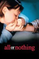 Poster Tutto o niente