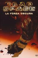 Poster Dead Space - La forza oscura
