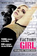 Poster Factory Girl - La vita segreta di Andy Warhol