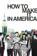 Poster How to Make It in America