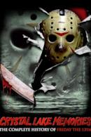 Poster Crystal Lake Memories: The Complete History of Friday the 13th