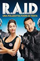 Poster Raid - Una poliziotta fuori di testa