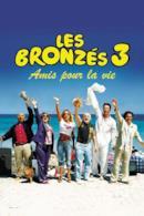 Poster Les Bronzés 3 : Amis pour la vie