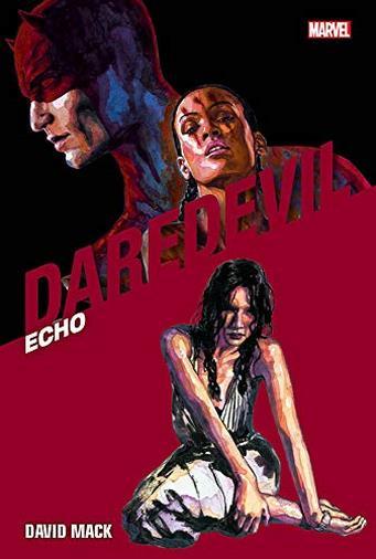 Daredevil Collection N° 23 - Echo - Panini Comics - ITALIANO