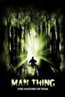 Poster Man Thing - La natura del terrore