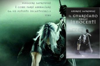 La recensione de Il Guardiano degli innocenti, primo capitolo della saga di Geralt di Rivia