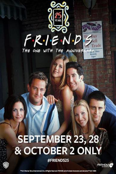 Poster Friends 25th: The One with the Anniversary
