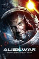 Poster Alien War - L'invasione della Luna