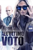 Poster All'ultimo voto