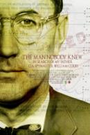 Poster The Man Nobody Knew: In Search of My Father, CIA Spymaster William Colby