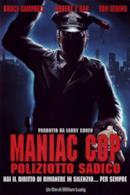 Poster Maniac Cop - Poliziotto sadico