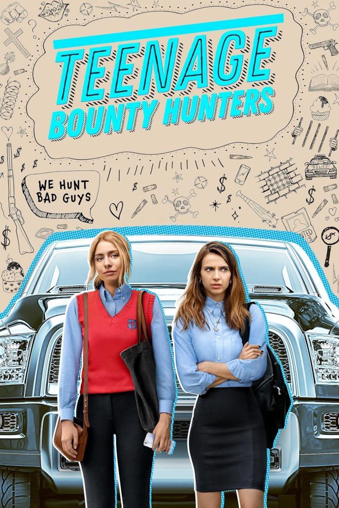 Le due protagoniste nella locandina di Teenage Bounty Hunters