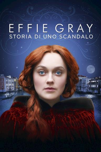 Poster Effie Gray - Storia di uno scandalo