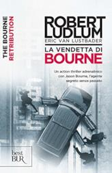 La vendetta di Bourne: Jason Bourne vol. 11 (Serie Jason Bourne)