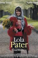 Poster Lola Pater
