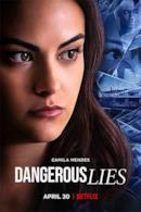 Poster Dangerous Lies