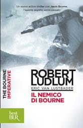 Il nemico di Bourne: Jason Bourne vol. 10 (Serie Jason Bourne)