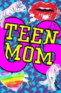 Poster Teen Mom OG