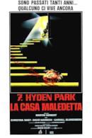 Poster 7, Hyden Park - la casa maledetta