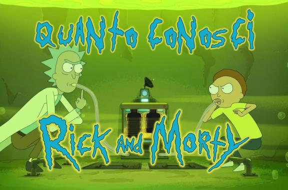 Quanto conosci Rick and Morty?