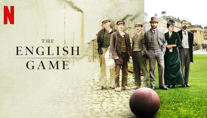 The English Game - serie TV Netflix