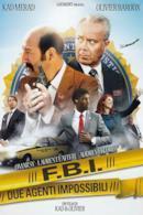 Poster F.B.I. - Due agenti impossibili