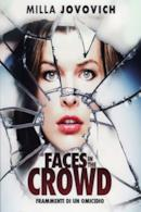 Poster Faces in the Crowd - Frammenti di un omicidio