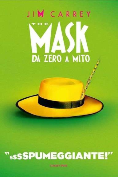 Poster The Mask - Da zero a mito
