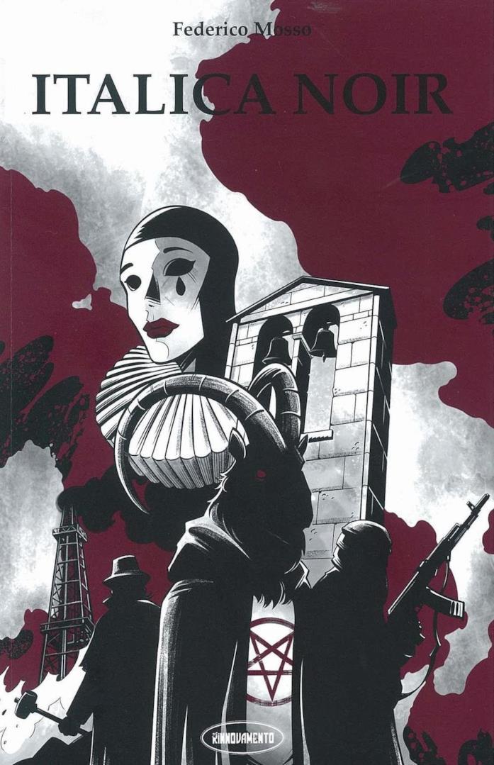 L'immagine copertina della raccolta di saggi Italica Noir da cui è stata tratta la miniserie