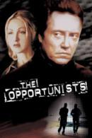 Poster The Opportunists