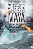 Poster 21-12-2012 La profezia dei Maya