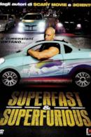Poster Superfast & Superfurious - Solo party originali