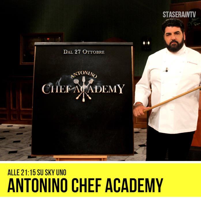 Antonino Chef Academy - Stasera su Sky uno