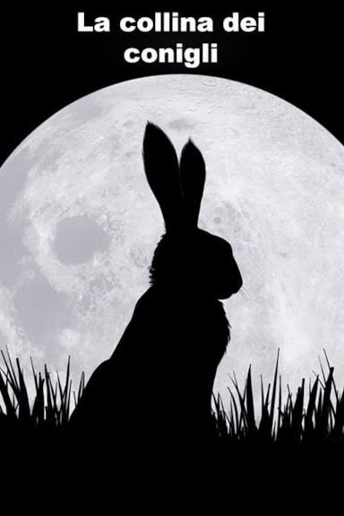 Poster La collina dei conigli