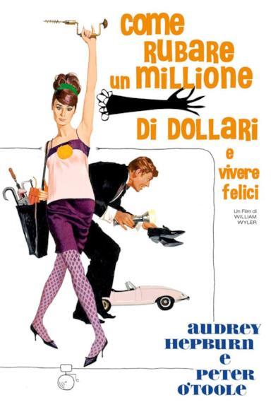 Poster Come rubare un milione di dollari e vivere felici