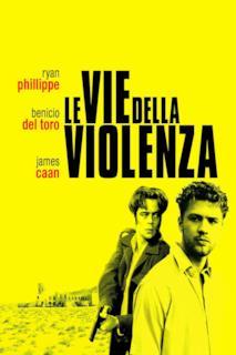 Poster Le vie della violenza