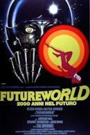 Poster Futureworld - 2000 anni nel futuro
