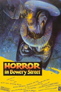 Poster Horror in Bowery Street