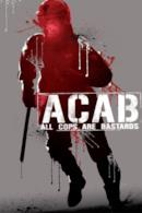 Poster A.C.A.B. - All Cops Are Bastards