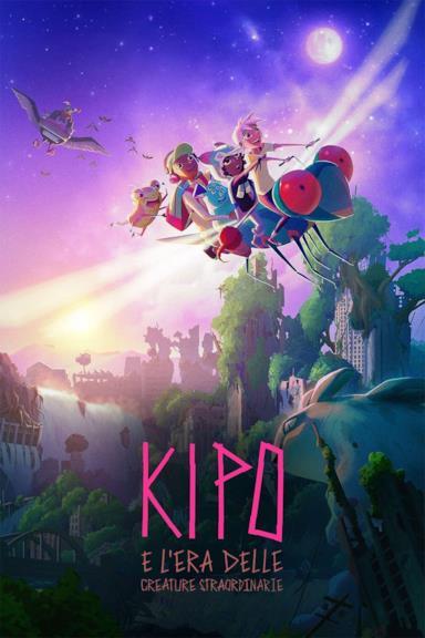Poster Kipo e l'era delle creature straordinarie