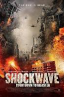 Poster Shockwave: countdown per il disastro